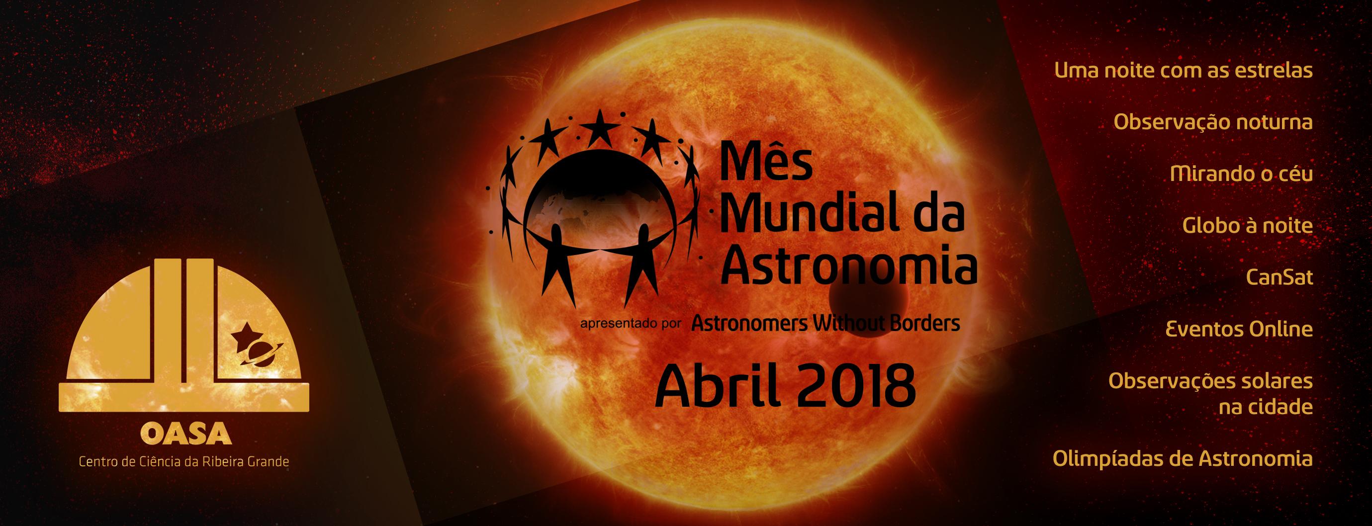 Mês Mundial da Astronomia 2018 | Observatório Astronómico de Santana - Açores