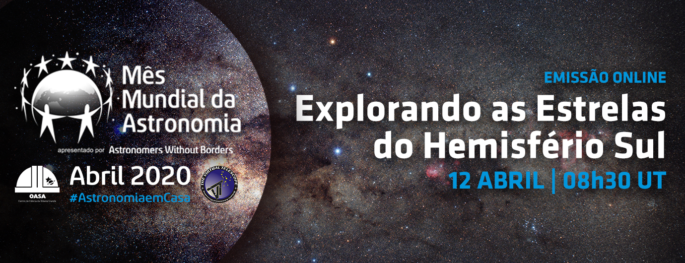 Explorando as Estelas do Hemisfério Sul | Emissão Online | OASA