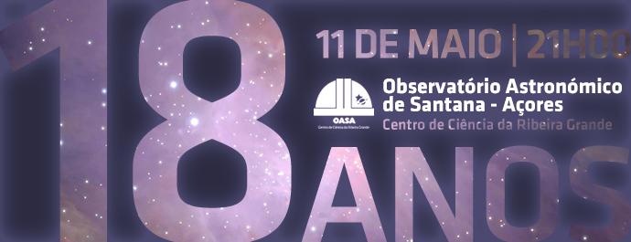 Aniversário 18 anos do Observatório Astronómico de Santana - Açores