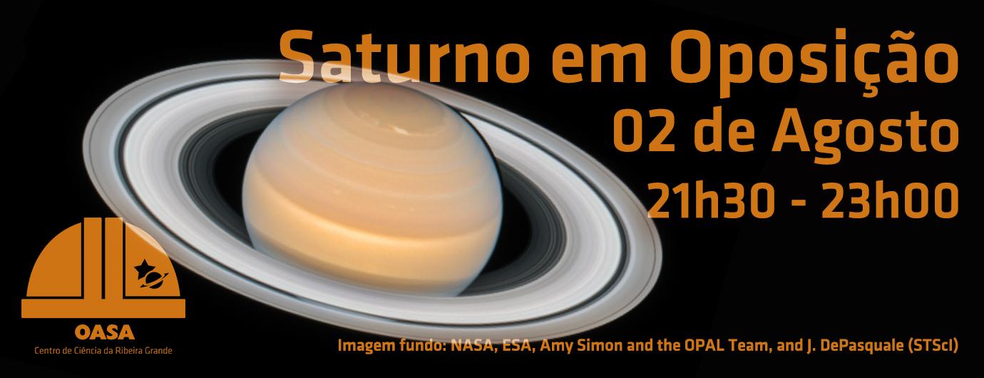 Saturno em Oposição | 2 de agosto | OASA