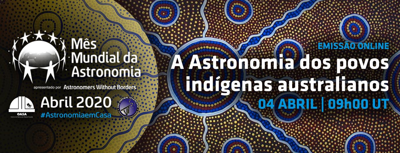 A Astronomia dos povos indígenas australianos | Emissão Online | OASA