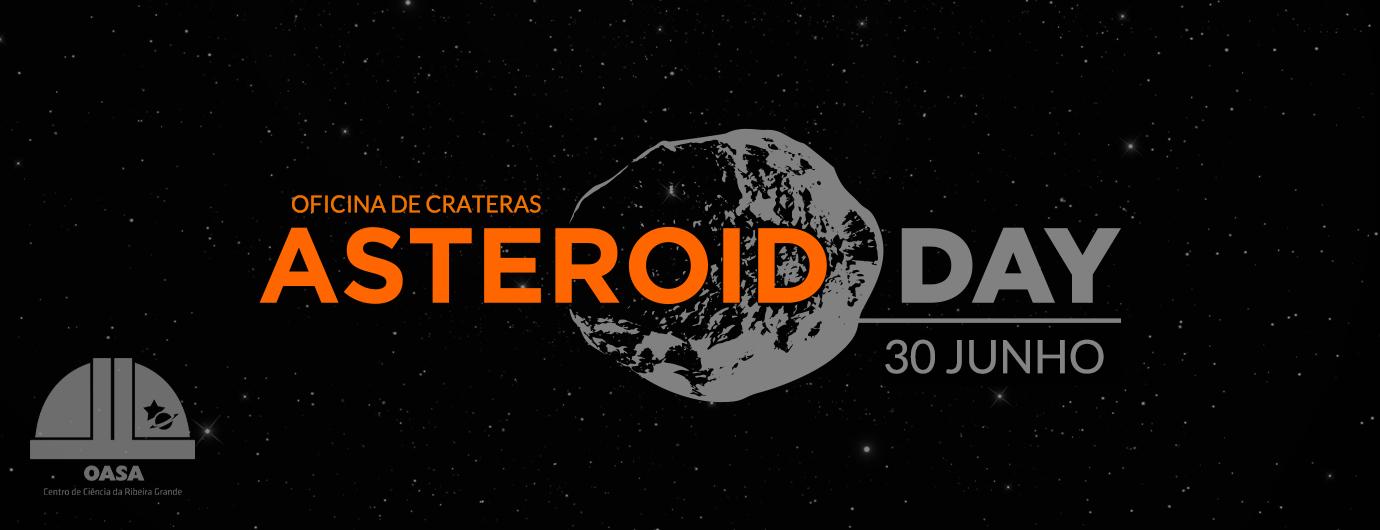 Dia Internacional do Asteroide | OASA
