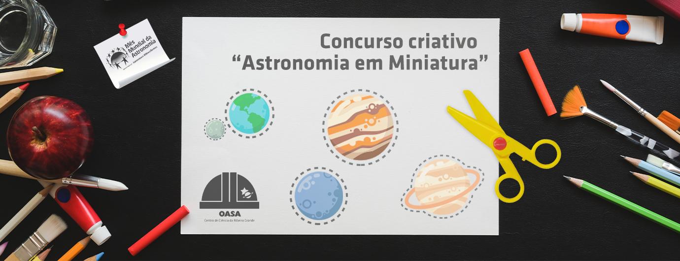 Concurso Astronomia em Miniatura