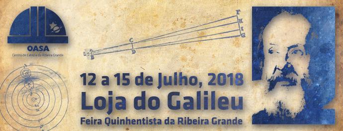 """Observatório astronómico de Santana leva a """"Loja do Galileu"""" à Feira Quinhentista da Ribeira Grande (Açores)"""