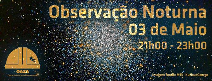 Observação Noturna | 3 de maio | 21h00 às 23h00