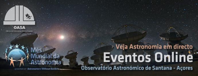 Eventos Online | Mês Mundial da Astronomia 2017 | OASA