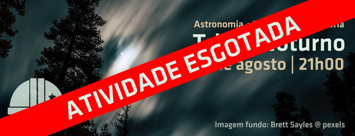 Trilho Noturno | OASA | Ciência Viva no Verão