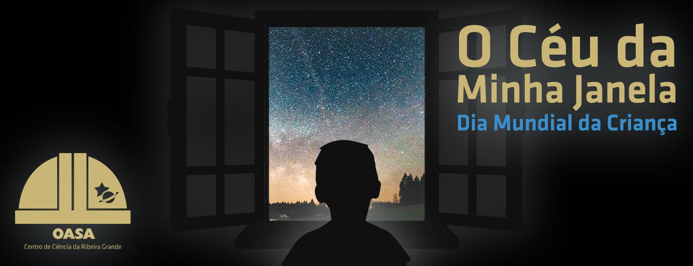 O Céu da Minha Janela | Dia da Criança | OASA