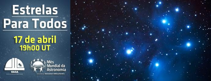 Estrelas para todos - Mês Mundial da Astronomia 2018 - OASA